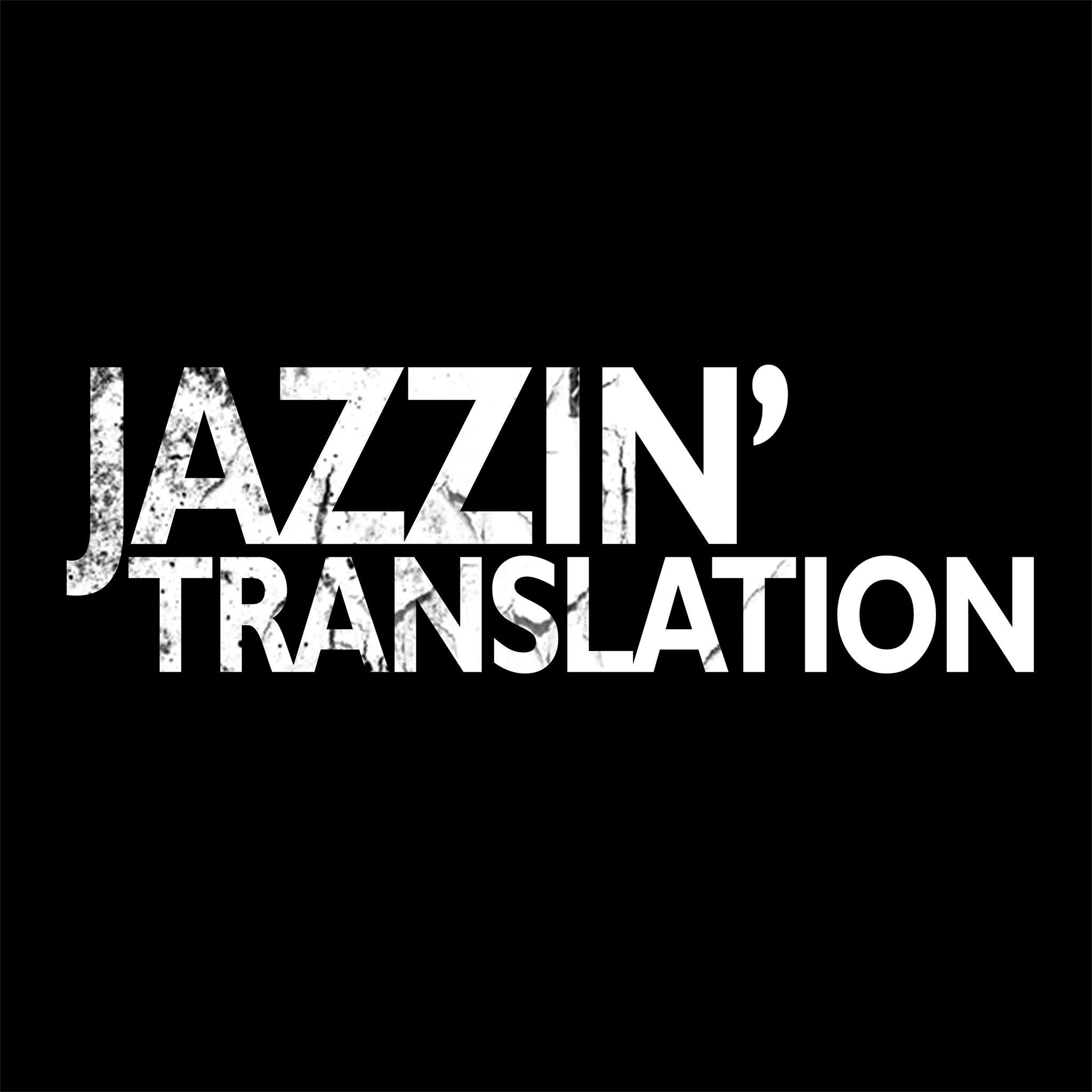 JAZZIN TRANSLATION